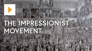 The Impressionists: When? Where? Why?