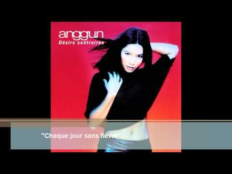 Anggun - Chaque Jour Sans Fivre