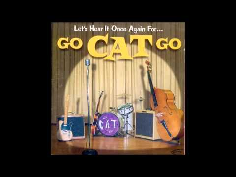 Go Cat Go - Lonesome Road