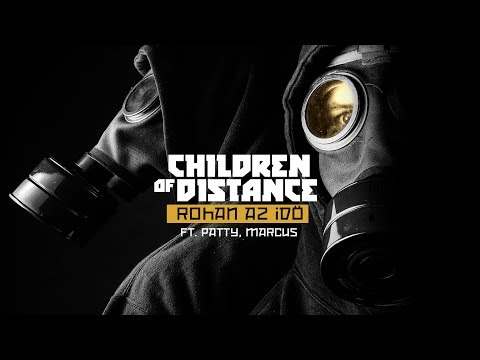 Children of Distance x Marcus Rohan az idő ft. Patty (Official Music Video)