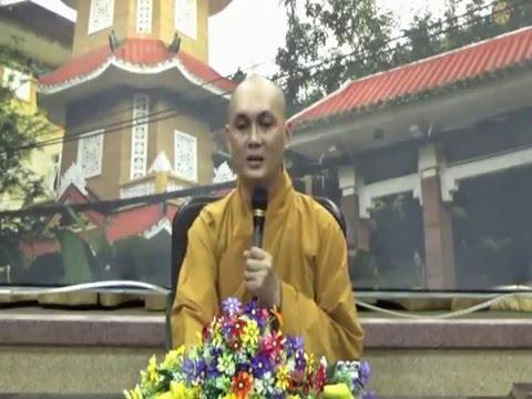 Phật Tử Tại Gia 09: Lợi Ích Quy Y Tam Bảo (phần 3)