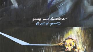 Young and Heartless - Haunted