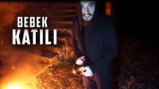 BEBEK KATİLİNİN EVİNDE BİR GECE - Paranormal Olaylar