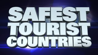 10 Safest countries for Tourists 2015