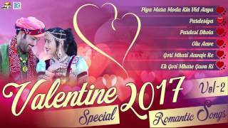 Download Valentine's Day 2017 Special : Best Of Romantic Songs | Audio JUKEBOX | Rajasthani Love Songs -Vol 2 3Gp Mp4