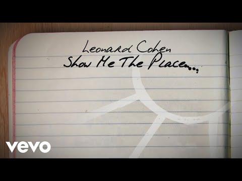 Cohen, Leonard - Show Me The Place