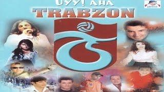 KAZIM KOYUNCU - UY AHA TRABZON