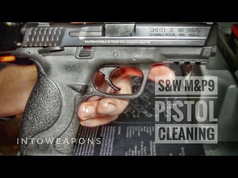 S&W M&P9 (M&P 9mm) - Shooting - Disassembly - Cleaning