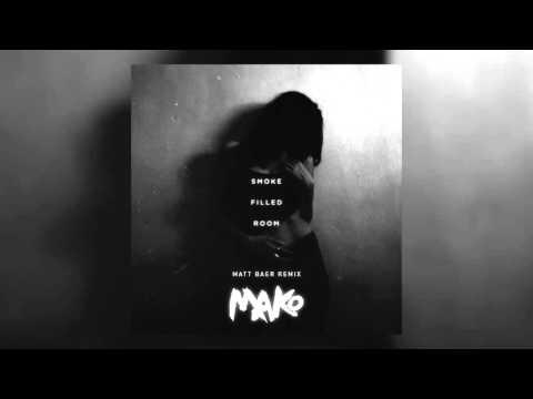 Mako Smoke Filled Room music videos 2016
