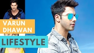 Varun Dhawan Lifestyle | House | Girlfriend | Income | Net Worth | Cars & Family!