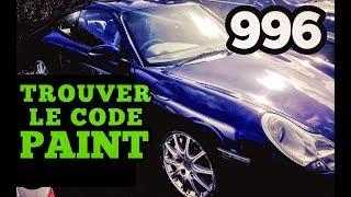 Comment trouver le code de peinture: Porsche 996 Carerra 1997 - 2005