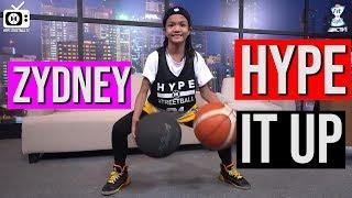 Zydney - Hype it Up at Hype Streetball Tv