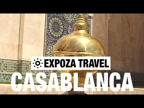Casablanca Vacation Travel Video Guide