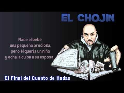 El Chojin Ft. Lydia - El Final del Cuento de Hadas (con Letra)