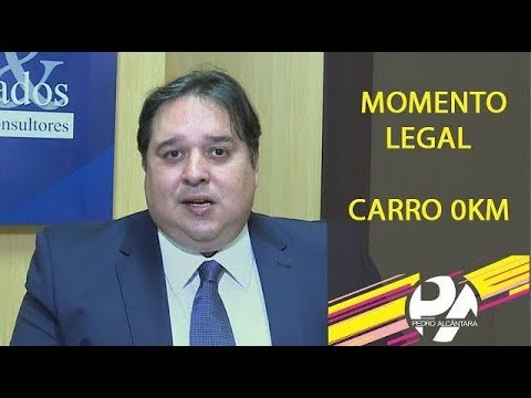 Momento Legal - Carro 0 KM
