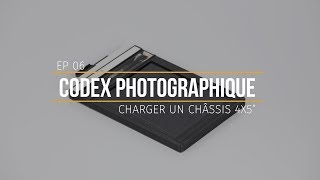 [CODEX-PHOTO-EP06] Charger un chassis 4x5""