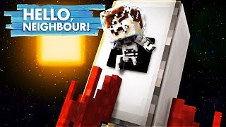 Minecraft Hello Neighbour - THE NEIGHBOUR GOES TO SPACE!