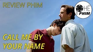 Review phim CALL ME BY YOUR NAME