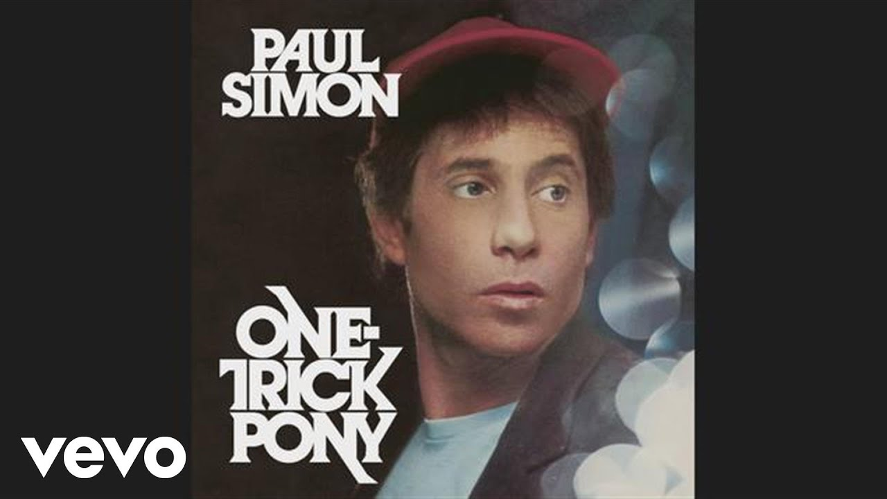 Paul Simon One Trick Pony Paul Simon One-trick Pony