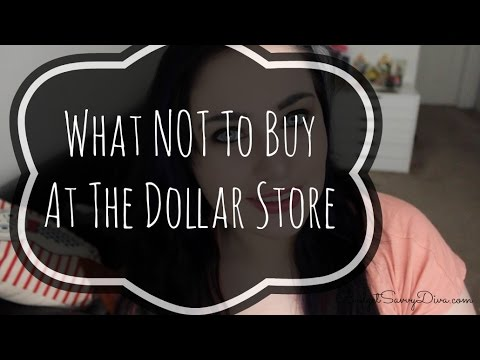 What NOT To Buy At The Dollar Store