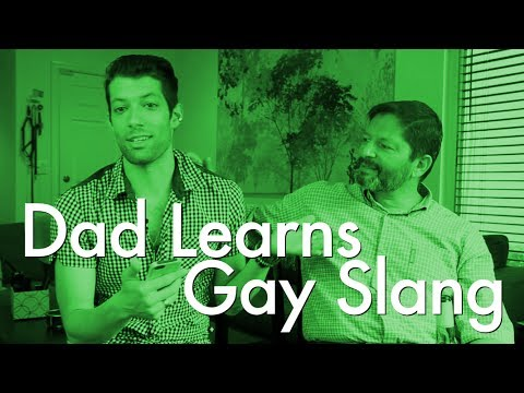 Dad Learns Gay Slang