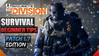 The Division 1.7 | Survival Tips For Beginners!