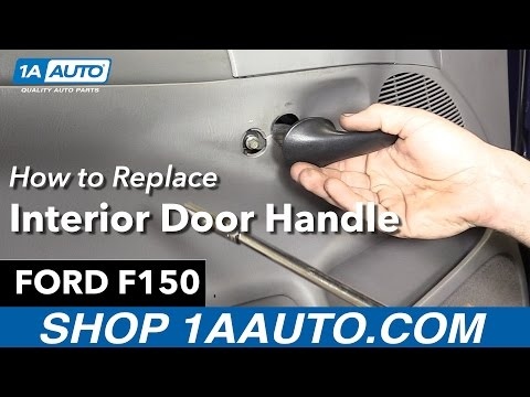 How to Replace Install Interior Door Handle 98 Ford F150 Buy Quality Auto Parts at 1AAuto.com
