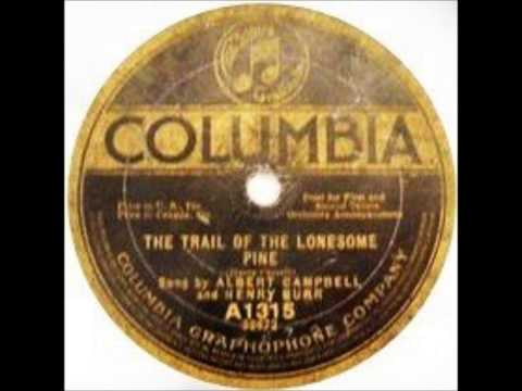 Albert Campbell and Henry Burr - The Trail of the Lonesome Pine (1913)