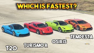 GTA 5 ONLINE : T20 VS TURISMO R VS OSIRIS VS TEMPESTA (WHICH IS FASTEST?)