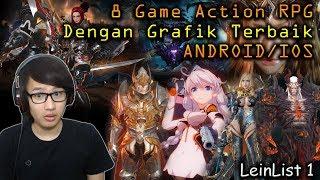 8 Game Action RPG Dengan Grafik Terbaik di ANDROID/IOS (LeinList 1)
