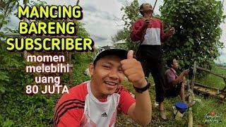 MANCING BARENG SUBSCRIBER MELEBIHI ANGKA 80 JUTA