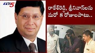 Court Extends Rakesh Reddy and Srinivas Custody in Chigurupati Jayaram Case