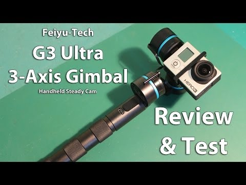 Feiyu-Tech G3 Ultra - 3 Axis Gimbal - Review & Testing