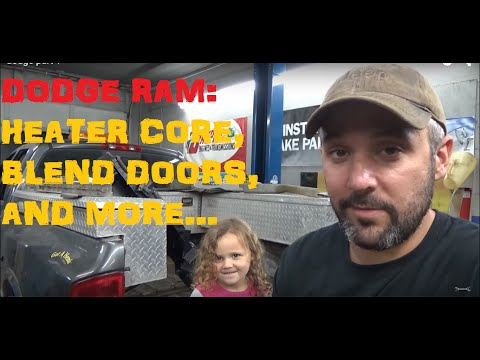 Dodge Ram: Heater Core. Blend Doors And More - Part I