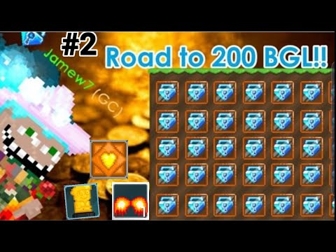 Road To 200 BGL #2 (SELLING ALL ITEMS!) - Growtopia