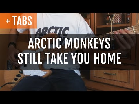 Arctic Monkeys - Still Take You Home (Bass Cover with TABS!)