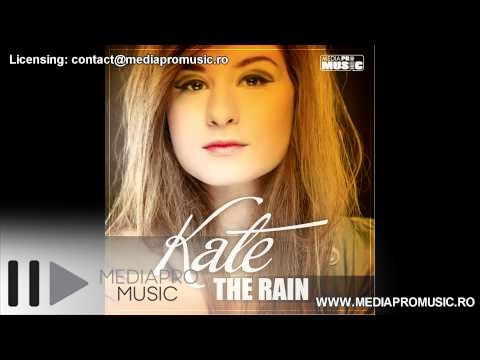 Sonerie telefon » KATE – The Rain (Frissco Radio Edit)