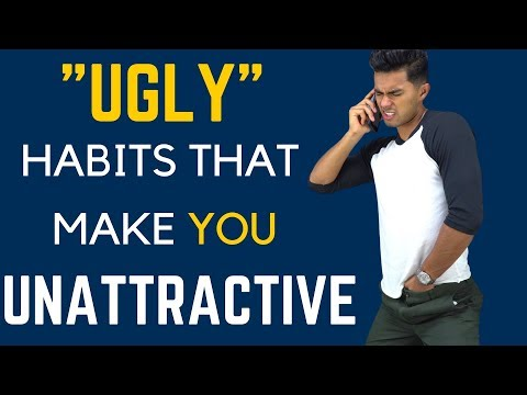 10 BAD Habits That Make You Ugly