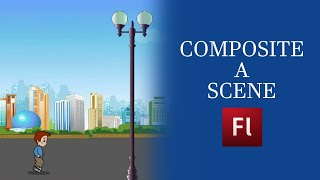 Flash Animation Tutorial - Compose a Scene in Flash