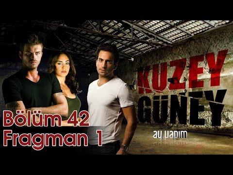 Kuzey Guney 42 Bolum - Fragman