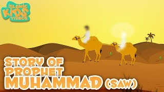 Prophet Stories In English | Prophet Muhammad (SAW) | Part 1 | Stories Of The Prophets | Quran Story
