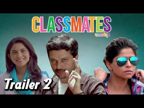 Classmates - Official Trailer #2 - Marathi Movie - Sai Tamhankar, Sonalee Kulkarni, Ankush Chaudhari