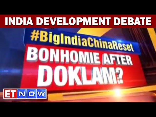 India Development Debate   Big India China Reset