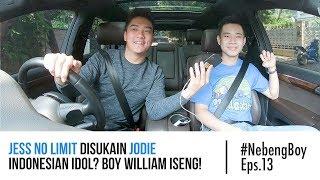 Jess No Limit Disukain Jodie Indonesian Idol? Boy William Iseng! - #NebengBoy Eps. 13