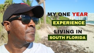 My One Year Experience Living In South Florida