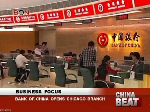Bank of China opens Chicago branch- China Beat - March 25,2013 - BONTV China