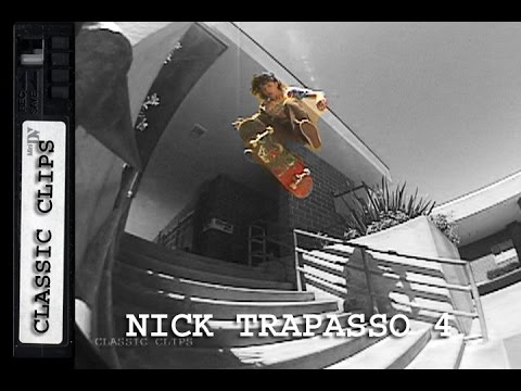 Nick Trapasso Skateboarding Classic Clips #202 Part 4
