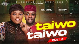 Flashback  Movie:  TAIWO TAIWO part 1 (2) | Yoruba Nollywood Movie