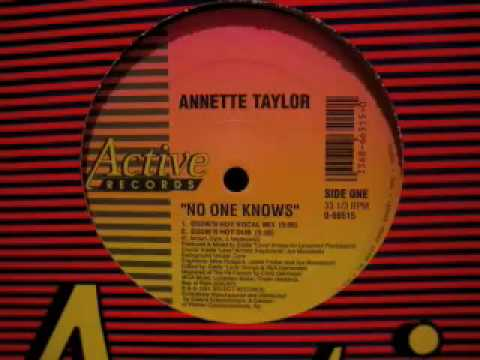 Annette Taylor - No One Knows (Eddie's Hot Dub)