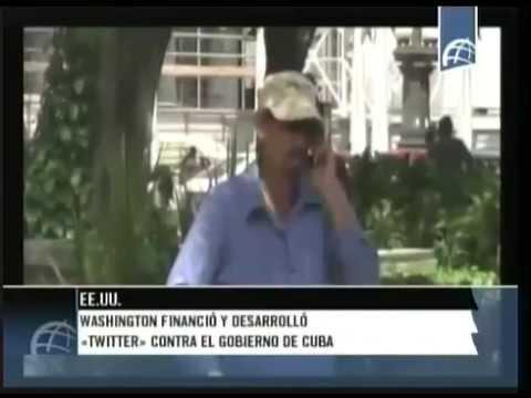 Washington financió y desarrolló Twitter contra el gobierno de Cuba